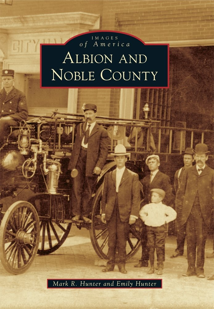 Albion and Noble County (Images of America)